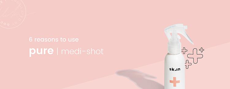 6 reason pure medi shot
