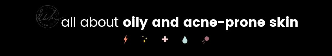 skin all about oily and acne-prone skin website banner