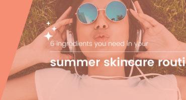 SK_super-ingredients-in-your-summer-skincare-Blog-Banner