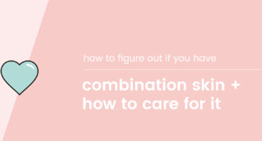SK Blog banner do you have combination skin
